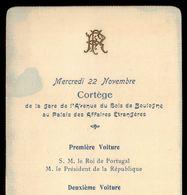1905 Cortejo Da Visita REI D.CARLOS A França, C/ Presidente EMILE LOUBET. VOYAGE Du ROI De PORTUGAL En FRANCE - Programmes