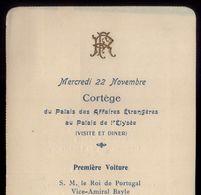 1905 Cortejo Comitiva REI D.CARLOS Em França, Jantar No Eliseu. Cortege Du ROI De PORTUGAL Au PALAIS De L'ELYSÉE FRANCE - Programmes
