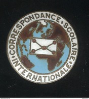 Badge Emaillé Correspondance Scolaire Internationale - Militaria