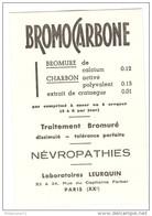 Buvard BromoCarbone - Laboratoire Leurquin - Très Bon état - Droguerías