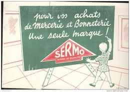 Buvard Mercerie Bonneterie SERMO - Très Bon état - Textilos & Vestidos