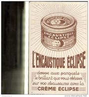Buvard Encaustique Eclipse - Très Bon état - Produits Ménagers