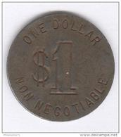 Jeton One Dollar Non Negotiable Las Vegas - 2 Faces Identiques - Circa 1970 - Casino