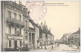 CPA Lure - La Grande Rue - Route De Luxeuil  - Télégraphe Militaire - Circulée 1916 - Lure