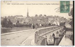 CPA Montbéliard - Grand Pont Sur L'Allan - Eglise Catholique - Circulée 1916 - Montbéliard