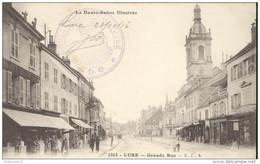 CPA Lure - Grande Rue - Dos Divisé - Circulée En 1916 - Lure