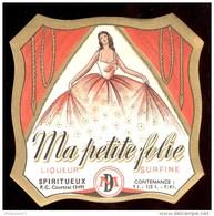 Etiquette  Liqueur Ma Petite Folie - Circa 1925 - Neuve ( Ancien Stock D'imprimeur ) - Etiquettes