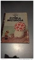 BD Tintin - L'étoile Mystérieuse En Portugais - Tintim A Estrêla Misteriosa - Flamboyant - Circa 1960 - Books, Magazines, Comics