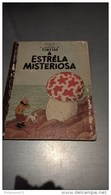 BD Tintin - L'étoile Mystérieuse En Portugais - Tintim A Estrêla Misteriosa - Flamboyant - Circa 1960 - BD (autres Langues)