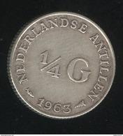 1/4 Gulden Antilles Néerlandaises / Nederland Antillen 1963 TTB+ - Antilles Neérlandaises