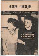 Revue Europe Amérique - Hebdomadaire Belge - N° 101 Mai 1947 - Livres, BD, Revues