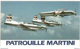 Autocollant Patrouille Martini - 8,2 X 14 Cm - Texte Au Verso Annonçant Une Exhibition à La Plage De Blanès - Etat Neuf - Stickers