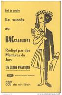 Buvard Editions Sociales Françaises - Le Succès Au BACcalauréat - Bon état - Carte Assorbenti