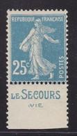 PUBLICITE SEMEUSE 25C BLEU LE SECOURS-vie ACCP N°90 NEUF** - Advertising