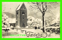 JOYEUX NOEL DU DANMARK - GLAEDELIG JUL - ANIMATED - STENDERS - TRAVEL IN 1910 - MERRY CHRISTMAS - - Noël