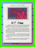 TIMBRES REPRESENTATIONS - W. C. HANDY (1873-1958) FATHER OF THE BLUES - LEGENDS OF AMERICAN MUSIC - STAMP ISSUE, 1969 - - Timbres (représentations)