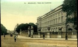Bruxelles : Palais Des Académies - Monuments, édifices