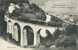 39)  REVIGNY  - Environs D' ORGELET - Viaduc Des Mont De Revigny  (  Tramway  ) - Orgelet