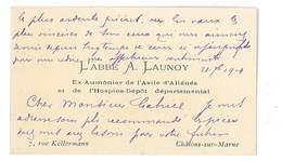 CARTE DE VISITE L'ABBE A. LAUNOY EX-AUMONIER DE L'ASILE D'ALIENES ET DE L'HOSPICE-DEPOT DEPARTEMENTAL CHALONS-SUR-MARNE - Cartoncini Da Visita