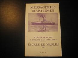 8210- 2018   LIVRET 1929 DES MESSAGERIES MARITIMES..PAQUEBOT ANGKOR..DESTINATION NAPLE - Bateaux