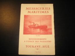 8211- 2018   LIVRET 1929 DES MESSAGERIES MARITIMES..PAQUEBOT CHANTILLY..DESTINATION TOURANE-HUE - Bateaux