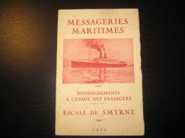 8212- 2018   LIVRET 1929 DES MESSAGERIES MARITIMES..PAQUEBOT ANGKOR..DESTINATION  ESCALE DE SMYRNE - Bateaux