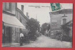 St CIERS DE CANESSE : Entrée Du Bourg Coté Sud , Animée . , 2 Scans - France