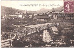 FR66 ARLES SUR TECH - Mtil 788 - La Passerelle - Belle - Francia
