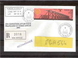 E41 - 357 Du 1.1.2003 TERRE ADELIE Recommandé - Première Date D' Utilisation - 53ème EXPEDITION... - Lettres & Documents