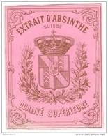 Etiquette Extrait D'Absinthe Suisse - Circa 1900  - Neuve ( Ancien Stock D'imprimeur ) - Altri