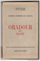 Fascicule Crime Ennemis En France - Ouradour Sur Glane - Enquête Complète - 1945 - Dokumente