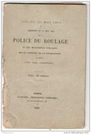 Police Du Roulage Et Des Messageries Publiques 1886 - Loi Du 20 Mai 1851 Et Réglement Du 10 Aout 1852 - Décrets & Lois