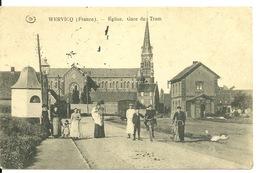 59 - WERVICQ / EGLISE ET GARE DU TRAMWAY - France
