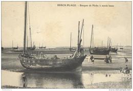 CPA Berck Plage - Barques De Pêche à Marée Basse - Non Circulée - Berck