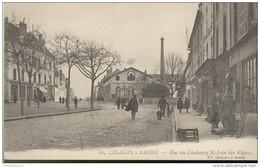 CPA Châlon Sur Saône - Rue Du Faubourg St Jean Des Vignes - Non Circulée - Chalon Sur Saone