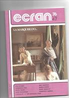 Revue Cinéma Ecran 76       N° 47  Rosi  Rohmer  Ferreri  Manfredi - Cinéma/Télévision