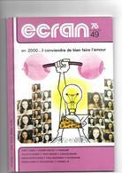 Revue Cinéma Ecran 76       N° 49 Jerry Lewis   Cannes 76   Erotisme - Cinéma/Télévision
