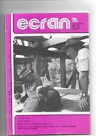 Revue Cinéma Ecran 76       N° 53  Penn  Chenal  Les Années 70 - Cinéma/Télévision