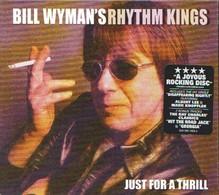 Bill WYMAN's RHYTHM KINGS - Just For A Thrill - CD - Rock