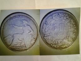 5 Francs HELVETIA La Suisse Assise à Gauche Rv / 5 Fr 1874 Dans Une Couronne - 1789-1795 Monnaies Constitutionnelles