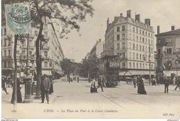 CPA  Lyon - Place Du Pont - Cours Gambetta - Circulée 1906 - Andere