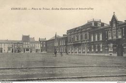 CPA Courcelles - Place Du Trieux - Ecoles Communales - Industrielles -  Circulée 1919 - Other Municipalities