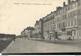 CPA Macon - Hôtel D'Europe Et D'Angleterre - Quai Du Nord - Circulée - Macon