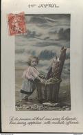 CPA 1er Avril - Si Du Poisson D'Avril Vous Savez La Légende... - Circulée 1909 - April Fool's Day