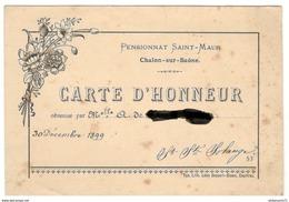 Carte D'Honneur - Pensionnat Des Dames De Saint-Maur à Chalon Sur Saône - 30 Décembre 1899 - Diplômes & Bulletins Scolaires