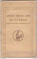 Brochure Ministère De L'Instruction Publique Et Des Beaux Arts - Après Trois Ans De Guerre - 1917 - Dokumente