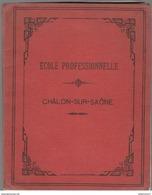 Cahier D'écolier - Ecole Professionnelle De Chalon Sur Saône - 2ème Année Section Pro. - Cahier De Grammaire - 1893 - Vecchi Documenti