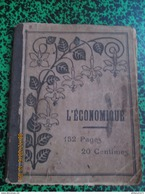 Cahier De Chansons Du Soldat Ponsot  Du 10ème De Ligne à Auxonne - 1910 - Voir Description - Dokumente