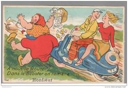Carte à Système - Honfleur - A Nous La Route , Dans Le Scooter On Ramène Honfleur - Circulée - Honfleur