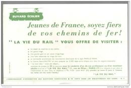 Buvard La Vie Du Rail - Jeunes De France, Soyez Fiers De Vos Chemins De Fer - Très Bon état - Buvards, Protège-cahiers Illustrés